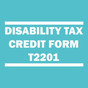 Disability Tax Credit Form T2201