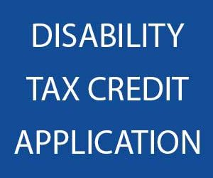 Disability Tax Credit Application Process in Canada
