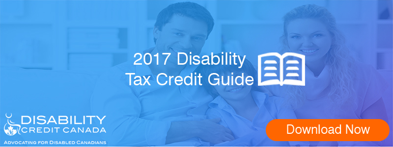 2017 a guide to the disability tax credit